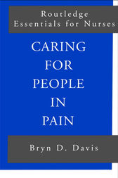 Caring for People in Pain by Bryn Davis
