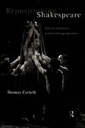 Repositioning Shakespeare by Thomas Cartelli