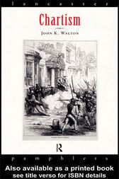 Chartism by John Walton