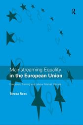 Mainstreaming Equality in the European Union by Teresa Rees