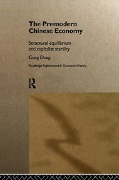 The Premodern Chinese Economy by Gang Deng