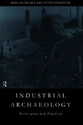 Industrial Archaeology by Peter Neaverson