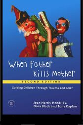 When Father Kills Mother by Jean Harris-Hendriks
