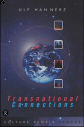 Transnational Connections by Ulf Hannerz