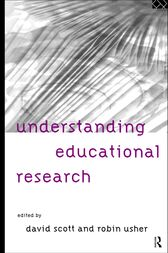 Understanding Educational Research by David Scott