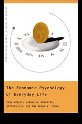The Economic Psychology of Everyday Life by Paul Webley