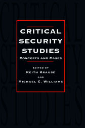 Critical Security Studies by Keith Krause
