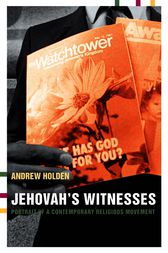 Jehovah's Witnesses by Andrew Holden