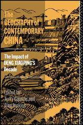 The Geography of Contemporary China by Terry Cannon