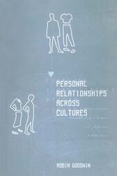Personal Relationships Across Cultures by Robin Goodwin
