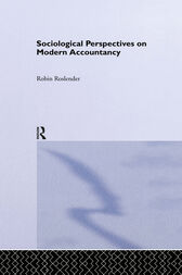 Sociological Perspectives on Modern Accountancy by Robin Roslender
