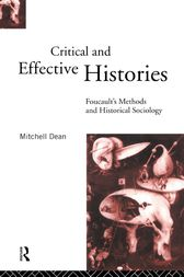 Critical And Effective Histories by Mitchell Dean