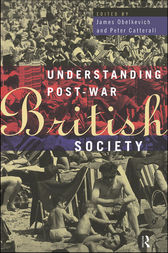 Understanding Post-War British Society by Peter Catterall