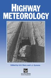 Highway Meteorology by A.H. Perry