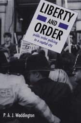 Liberty And Order by Peter Waddington