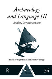 Archaeology and Language III by Roger Blench