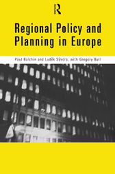 Regional Policy and Planning in Europe by Paul Balchin