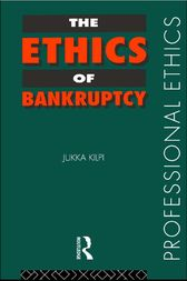 The Ethics of Bankruptcy by Jukka Kilpi