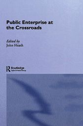 Public Enterprise at the Crossroads by John Heath