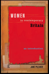 Women in Contemporary Britain by Jane Pilcher