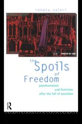 The Spoils of Freedom by Renata Salecl