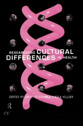 Researching Cultural Differences in Health by Mrs Sheila Hillier