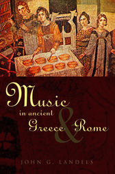 Music in Ancient Greece and Rome by John G Landels