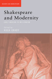 Shakespeare and Modernity by Hugh Grady
