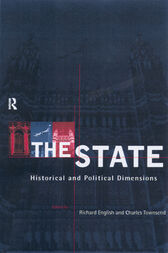 The State: Historical and Political Dimensions by Richard English