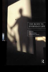The Body in Everyday Life by Sarah Nettleton