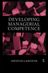 Developing Managerial Competence by Jonathan Winterton