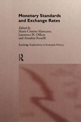 Monetary Standards and Exchange Rates by Maria Cristina Marcuzzo