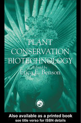 Plant Conservation Biotechnology by Dr Erica Benson