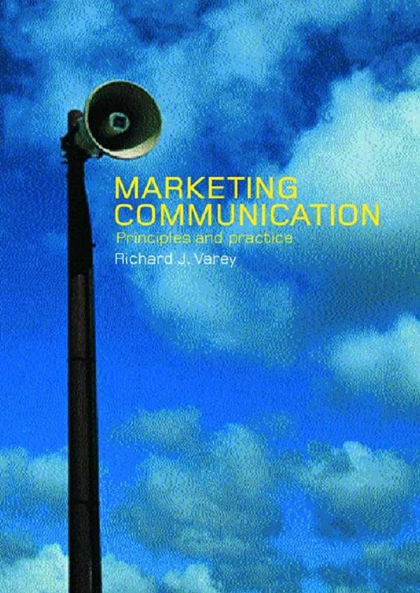 Download Ebook Marketing Communication by Richard Varey Pdf