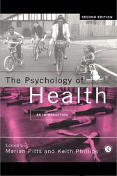 The Psychology of Health by Keith Phillips