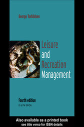 Leisure and Recreation Management by George Torkildsen