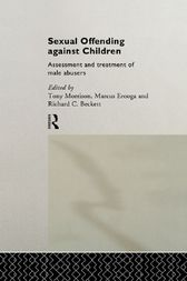 Sexual Offending Against Children by Richard Beckett