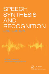 Speech Synthesis and Recognition by Wendy Holmes