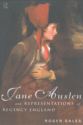 Jane Austen and Representations of Regency England by Roger Sales