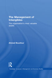 The Management of Intangibles by Ahmed Bounfour