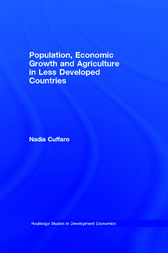 Population, Economic Growth and Agriculture in Less Developed Countries by Nadia Cuffaro