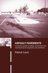 Asphalt Pavements by Patrick Lavin