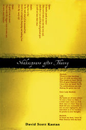 Shakespeare After Theory by David Scott Kastan