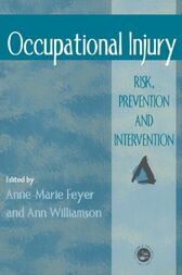 Occupational Injury by Anne Marie Feyer