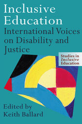 Inclusive Education: International Voices on Disability and Justice