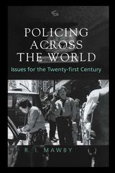 Policing Across the World by R.I. Mawby