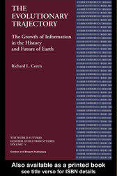 The Evolutionary Trajectory by Richard L Coren