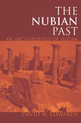 The Nubian Past by David N. Edwards