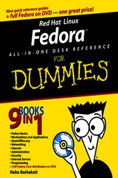 Red Hat Linux Fedora All-in-One Desk Reference For Dummies by Naba Barkakati