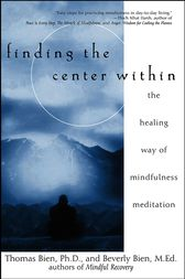Finding the Center Within by Thomas Bien